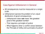 case against utilitarianism in general