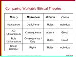comparing workable ethical theories1
