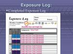 exposure log