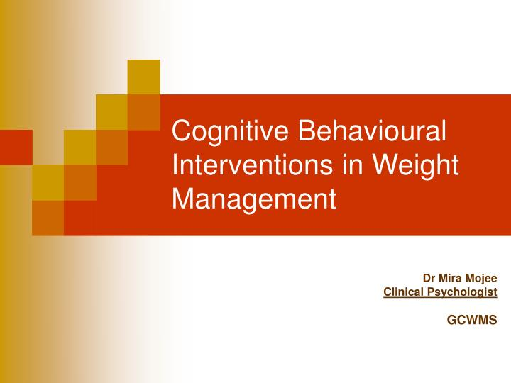 cognitive behavioural interventions in weight management n.