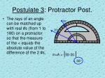 postulate 3 protractor post