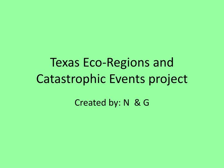 texas eco regions and catastrophic events project n.