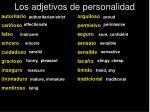 los adjetivos de personalidad