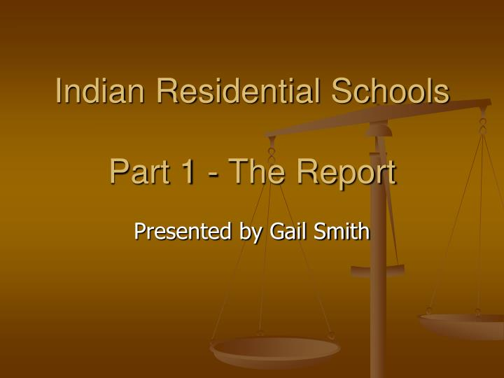 indian residential schools part 1 the report n.