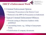odce s enforcement work