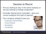 decision to recruit