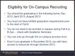eligibility for on campus recruiting