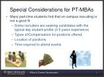 special considerations for pt mbas
