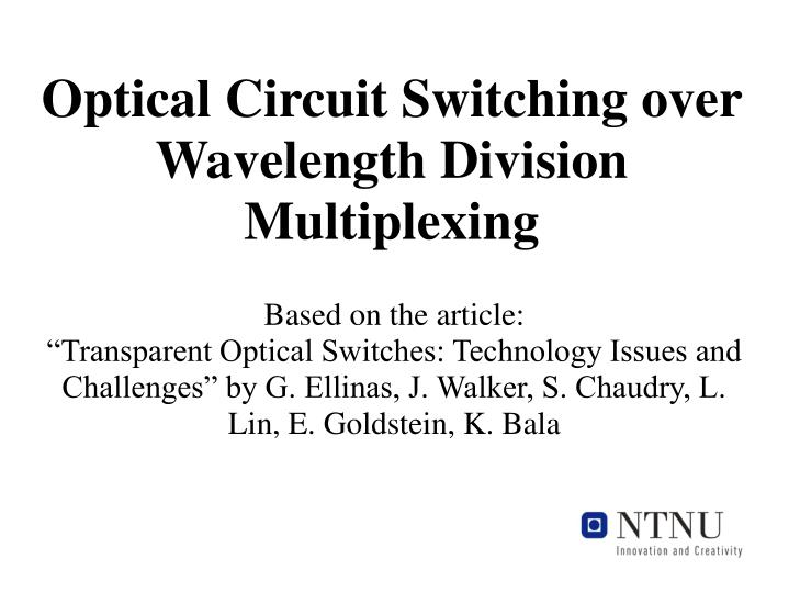 optical circuit switching over wavelength division multiplexing n.
