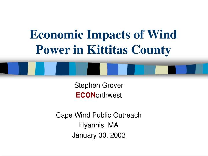 economic impacts of wind power in kittitas county n.