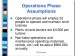 operations phase assumptions