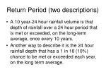 return period two descriptions