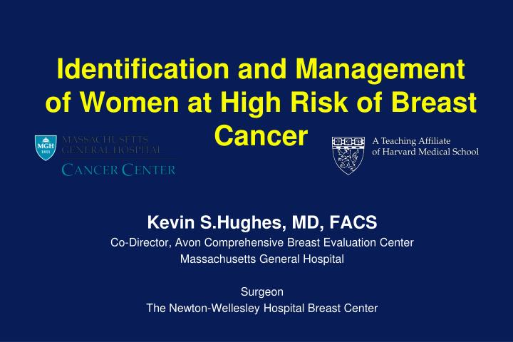 identification and management of women at high risk of breast cancer n.