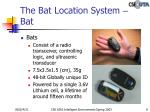 the bat location system bat