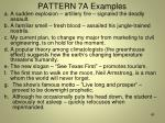 pattern 7a examples