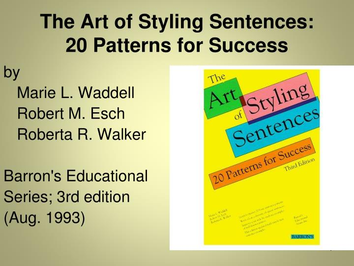 the art of styling sentences 20 patterns for success n.