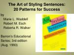 the art of styling sentences 20 patterns for success