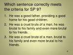 which sentence correctly meets the criteria for sp 9
