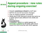 appeal procedure new rules during ongoing exercise