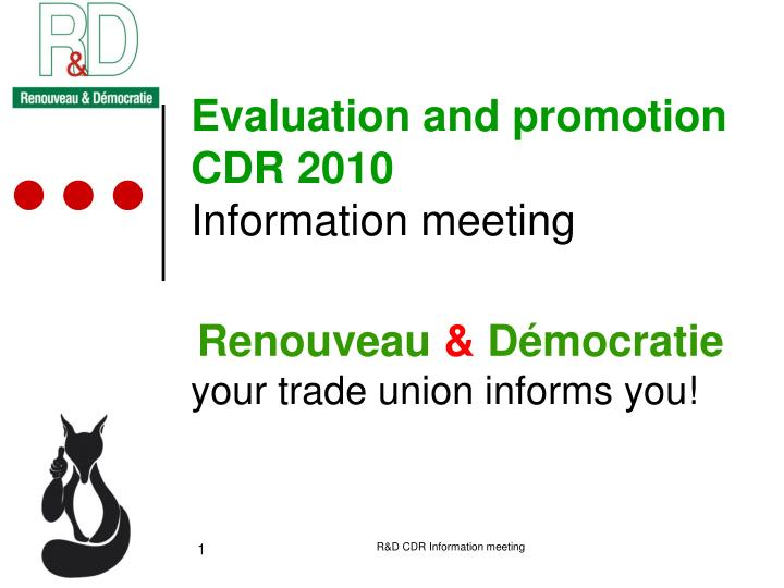 evaluation and promotion cdr 2010 information meeting n.