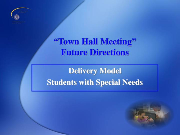 town hall meeting future directions n.