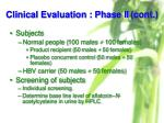 clinical evaluation phase ii cont