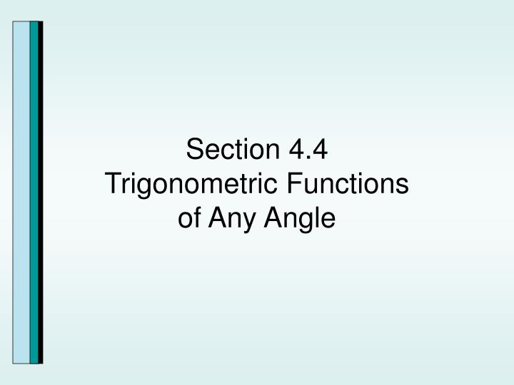 section 4 4 trigonometric functions of any angle n.