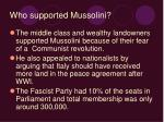 who supported mussolini