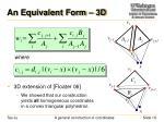 an equivalent form 3d