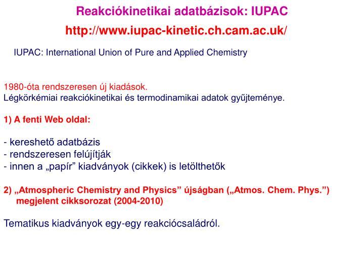 Reakciókinetikai adatbázisok: IUPAC