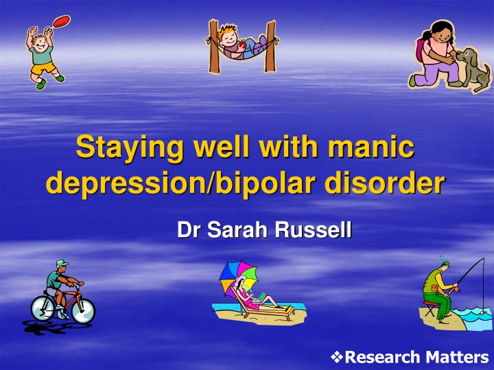 staying well with manic depression bipolar disorder n.
