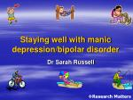 staying well with manic depression bipolar disorder