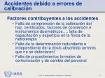 accidentes debido a errores de calibraci n