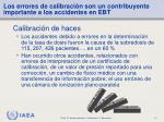 los errores de calibraci n son un contribuyente importante a los accidentes en ebt