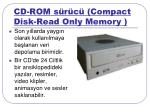 cd rom s r c compact disk read only memory