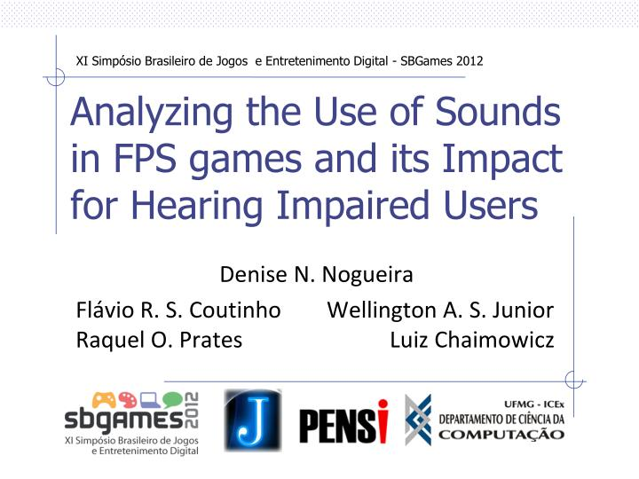 analyzing the use of sounds in fps games and its impact for hearing impaired users n.
