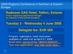 2008 regional conference in northern eastern europe