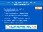 launch of the new community platform swiftcommunity net