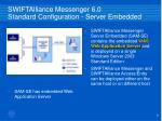 swiftalliance messenger 6 0 standard configuration server embedded