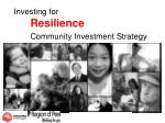 investing for resilience community investment strategy