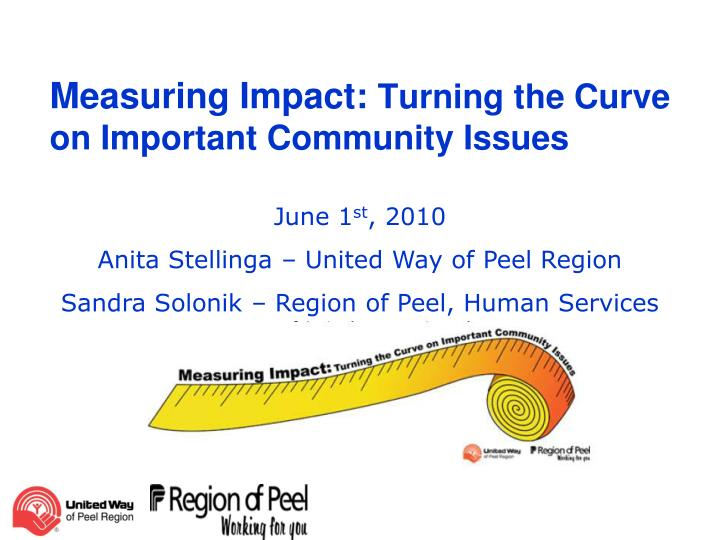 measuring impact turning the curve on important community issues n.