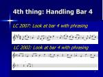4th thing handling bar 4