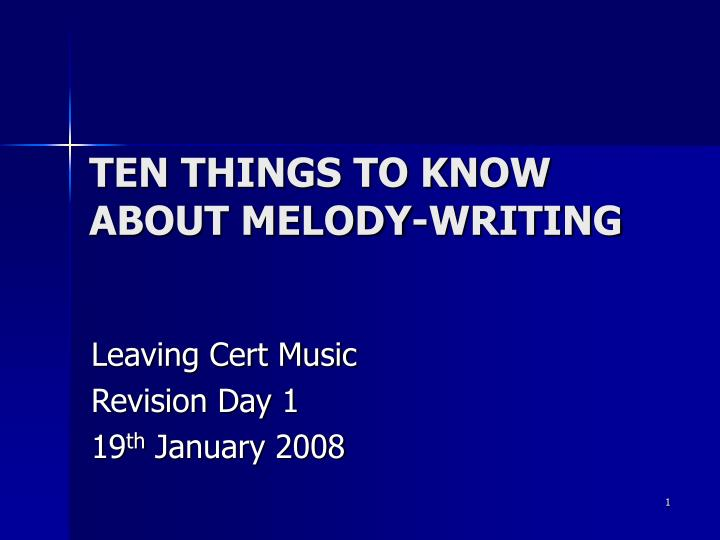 ten things to know about melody writing n.