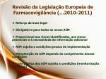 revis o da legisla o europeia de farmacovigil ncia 2010 2011