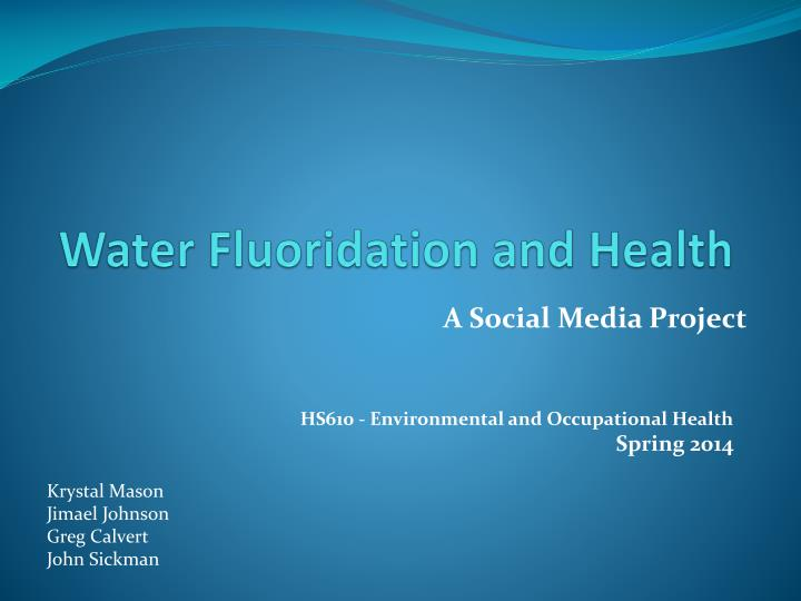 water fluoridation and health n.