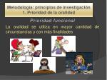 metodolog a principios de investigaci n 1 prioridad de la oralidad2