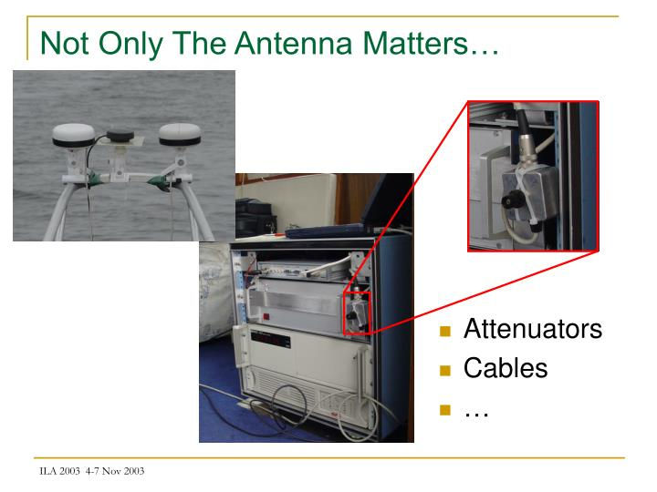 Not Only The Antenna Matters…
