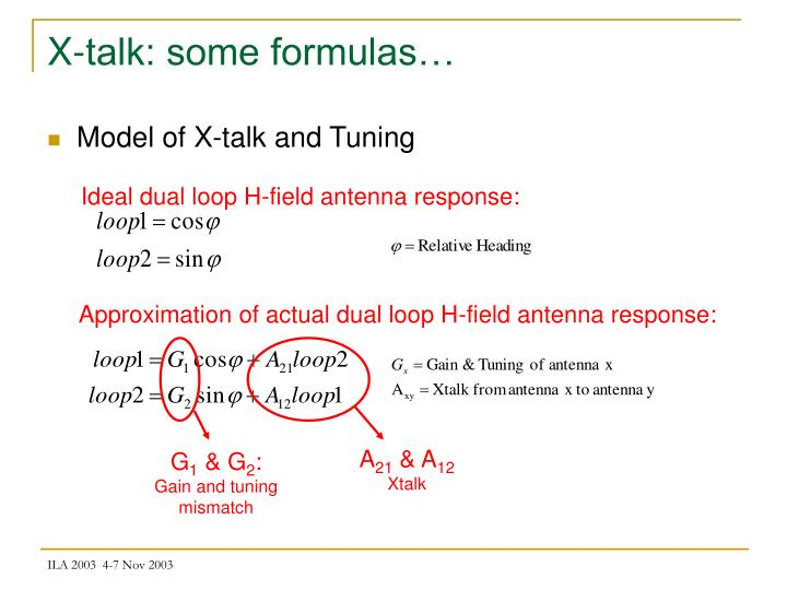 X-talk: some formulas…