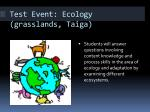 test event ecology grasslands taiga