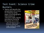 test event science crime busters